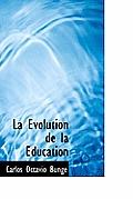 La Evolution de La Education