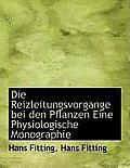 Die Reizleitungsvorgange Bei Den Pflanzen Eine Physiologische Monographie
