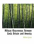 Military Occurrences Between Great Britain and America