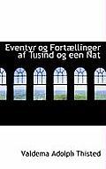 Eventyr Og Fort Llinger AF Tusind Og Een Nat