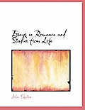 Essays in Romance and Studies from Life