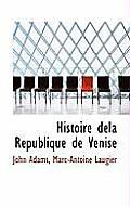 Histoire Dela R Publique de Venise