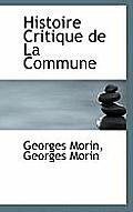 Histoire Critique de La Commune