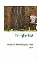 The Higher Rock