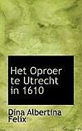 Het Oproer Te Utrecht in 1610