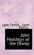 John Heathlyn of the Otway