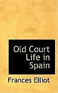 Old Court Life in Spain