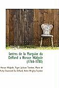 Lettres de La Marquise Du Deffand a Horace Walpole (1766-1780)