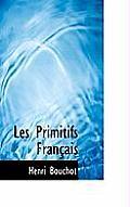 Les Primitifs Fran Ais