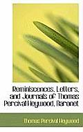 Reminiscences, Letters, and Journals of Thomas Percival Heywood, Baronet