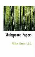 Shakspeare Papers
