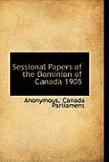 Sessional Papers of the Dominion of Canada 1905