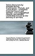 Select Discourses by Adolphe Monod, Krummacher, Tholuck, and Julius Muller: Translated from the Fre