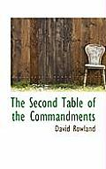 The Second Table of the Commandments