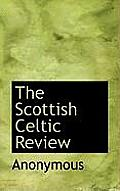 The Scottish Celtic Review