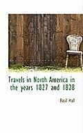 Travels in North America in the Years 1827 and 1828
