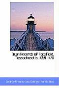 Town Records of Topsfield, Massachusetts, 1659-1778