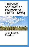 Th Ories Sociales Et Politiciens (1870--1898)