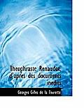 Th Ophraste Renaudot, D'Apres Des Documents in Dits