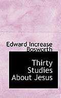 Thirty Studies about Jesus