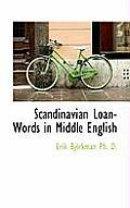 Scandinavian Loan-Words in Middle English
