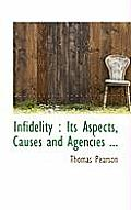 Infidelity: Its Aspects, Causes and Agencies ...