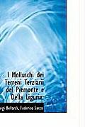 I Molluschi Dei Terreni Terziarii del Piemonte E Della Liguria