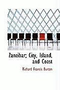 Zanzibar; City, Island, and Coast