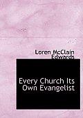 Every Church Its Own Evangelist