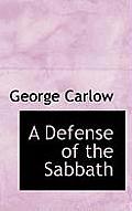 A Defense of the Sabbath