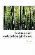 Geschiedenis Der Mederlandsche Letterkunede