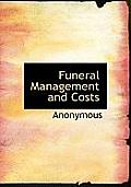 Funeral Management and Costs