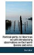 Poetical Works 1st American Ed with Introductory Observations on the Faerie Queene and Notes