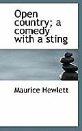 Open Country; A Comedy with a Sting