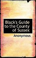 Black's Guide to the County of Sussex