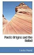 Poetic Origins and the Ballad