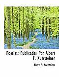 Poes As; Publicadas Por Albert F. Kuersteiner