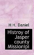 Histroy of Jasper County Missionipi