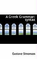 A Greek Grammar: Syntax