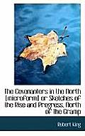 The Covenanters in the North [Microform] or Sketches of the Rise and Progress, North of the Gramp