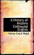A History of Modern Colloquial English