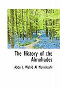 The History of the Almohades