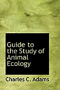 Guide to the Study of Animal Ecology
