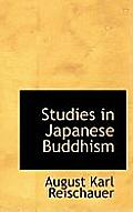 Studies in Japanese Buddhism
