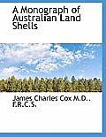 A Monograph of Australian Land Shells