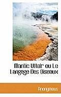 Mantic Uttair Ou Le Langage Des Oiseaux