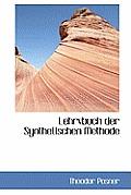 Lehrvbuch Der Synthetischen Methode