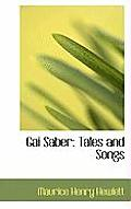 Gai Saber: Tales and Songs