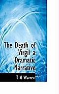 The Death of Virgil a Dramatic Narrative