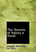 The Tenants of Malory a Novel